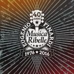 Eugenio Finardi_40 anni di musica ribelle_cover